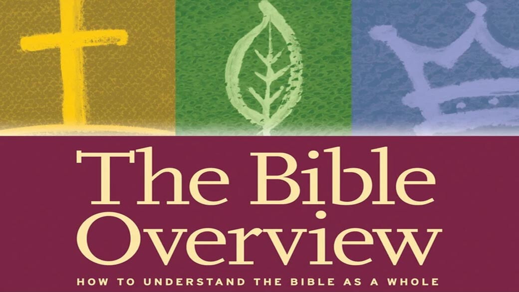 Core Seminar: The Bible Overview