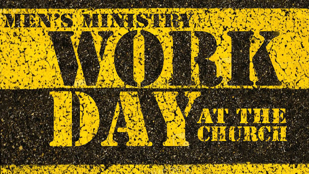 Men's Work Day at the Church