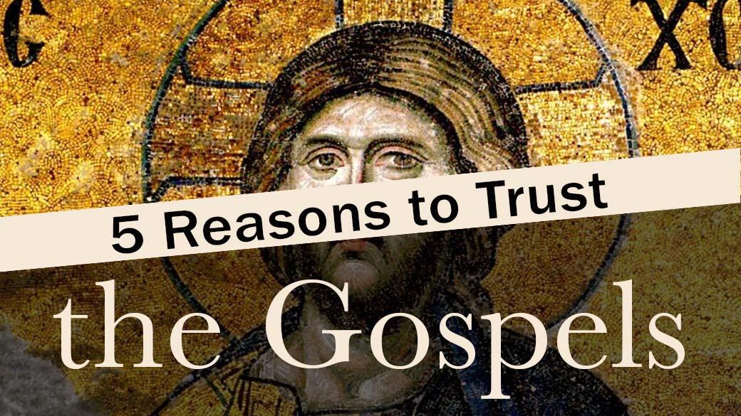 CORE Seminar - 5 Reasons to Trust the Gospels
